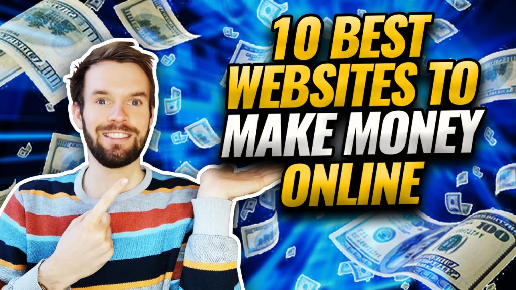 Best Ways To Make Money Online 2021
