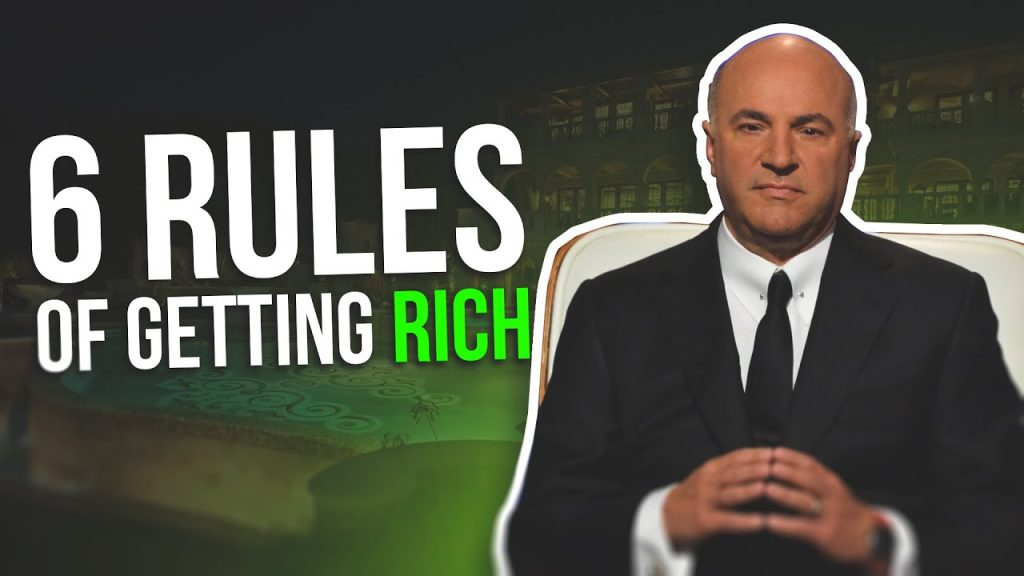 Kevin O'Leary's 6 Rules For Getting Rich [Getting Rich Motivation]